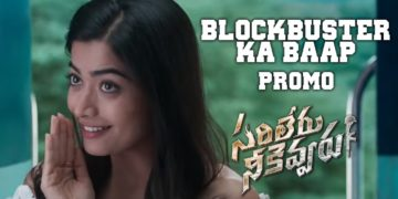 Blockbuster Sarileru Neekevvaru latest Promo
