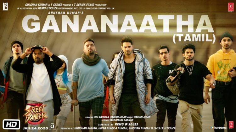 Gananaatha Tamil video | Street Dancer 3D songs