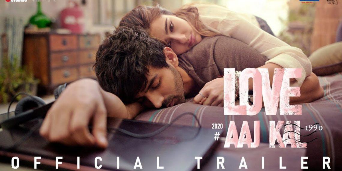Love aaj kal trailer