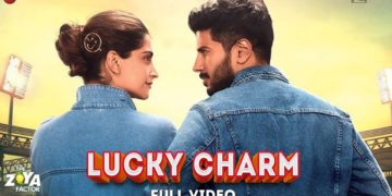 Lucky Charm video | The Zoya Factor songs