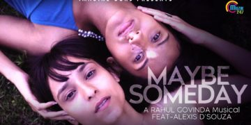 May Be Someday Song | Music Video