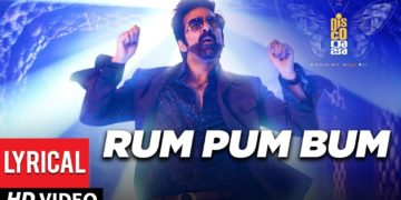Rum pum bum song lyrical video | Disco raja songs