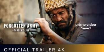The forgotten army azaadi ke liye trailer