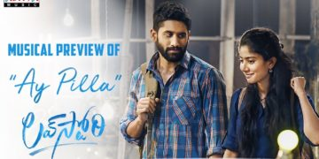 Ay Pilla Musical Preview | Love Story Movie Songs