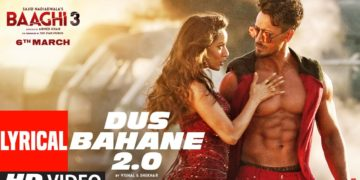 Dus Bahane 2.0 Song Lyrical Video | Baaghi 3 Songs