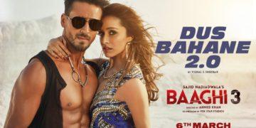 Dus Bahane 2.0 Video   Baaghi 3 Movie Songs