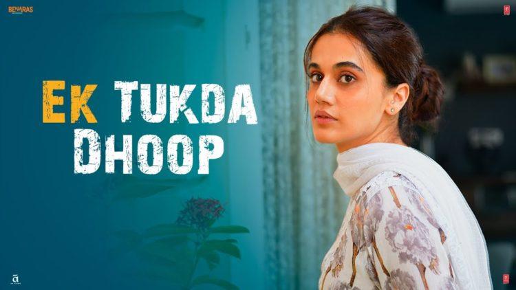 Ek Tukda Dhoop Video | Thappad Movie Songs