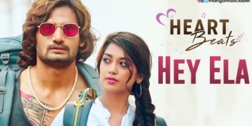 Heart Beats Love Songs | Hey Ela Video Song