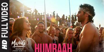 Humraah Full Song Video   Malang Movie Songs