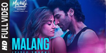 Malang Title Song Full Video