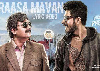Raasa Mavan Song Lyric Video | Dharala Prabhu Movie Songs