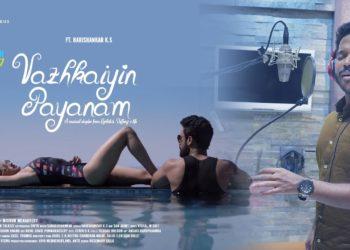 Vazhkaiyin Payanam Video | Tamil Romantic Song 2020