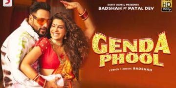 Badshah Video | Genda Phool Movie Songs