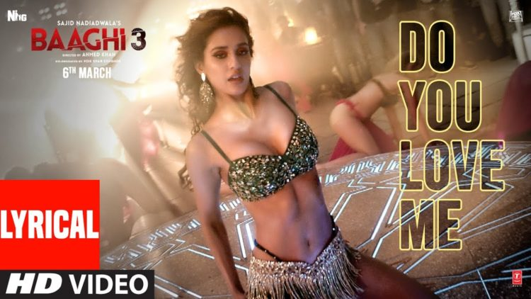 Do You Love Me Song Lyrical Video | Baaghi 3 Movie Songs