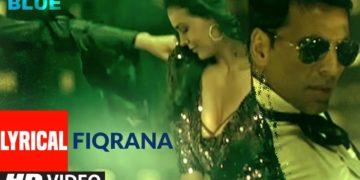 Fiqrana Song Lyrical Video | Blue Movie Songs