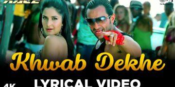 Khwab Dekhe Lyrical Video – Race Movie Songs