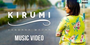 Kirumi Music Video