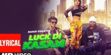 Luck Di Kasam Lyrical Video