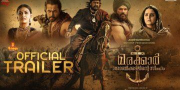 Marakkar Arabikadalinte Simham Official Trailer