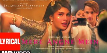 Mere Angne Mein Song Lyrical Video