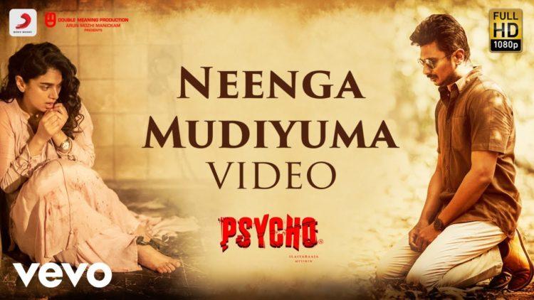 Neenga Mudiyuma Video | Psycho Tamil Movie Songs