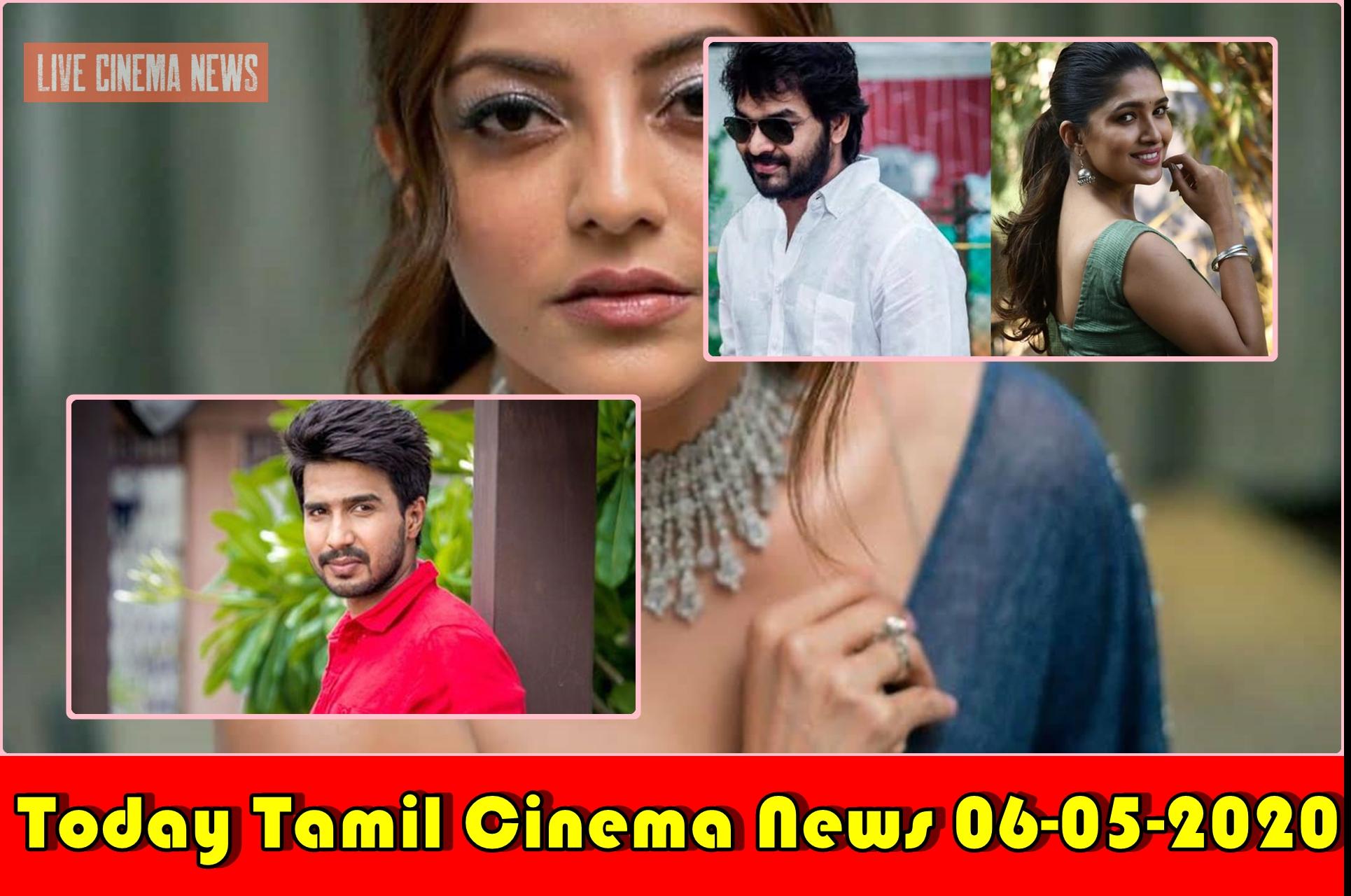 Today Tamil Cinema News 06-05-2020