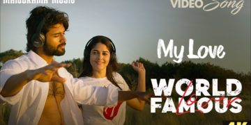 My Love Video Song 4K | World Famous Lover Movie Malayalam Songs