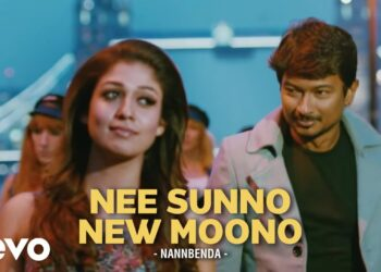 Nee Sunno New Moono Video Song HD | Nannbenda Movie Songs