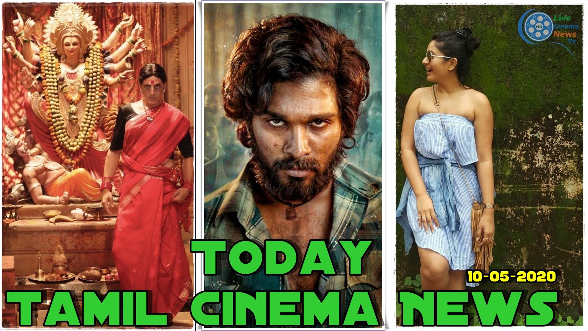 Today Tamil Cinema News 10-05-2020