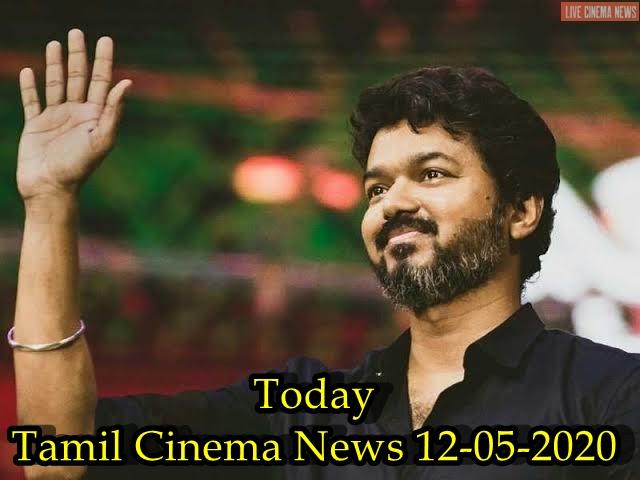 Today Tamil Cinema News 12-05-2020