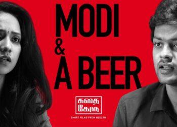 Modi & A Beer Tamil Short Film 2020