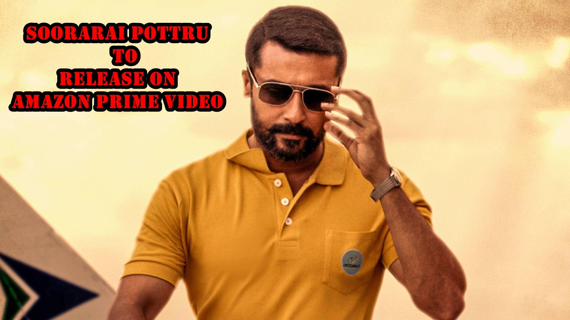 Suriya film Soorarai Pottru to release on Amazon Prime Video