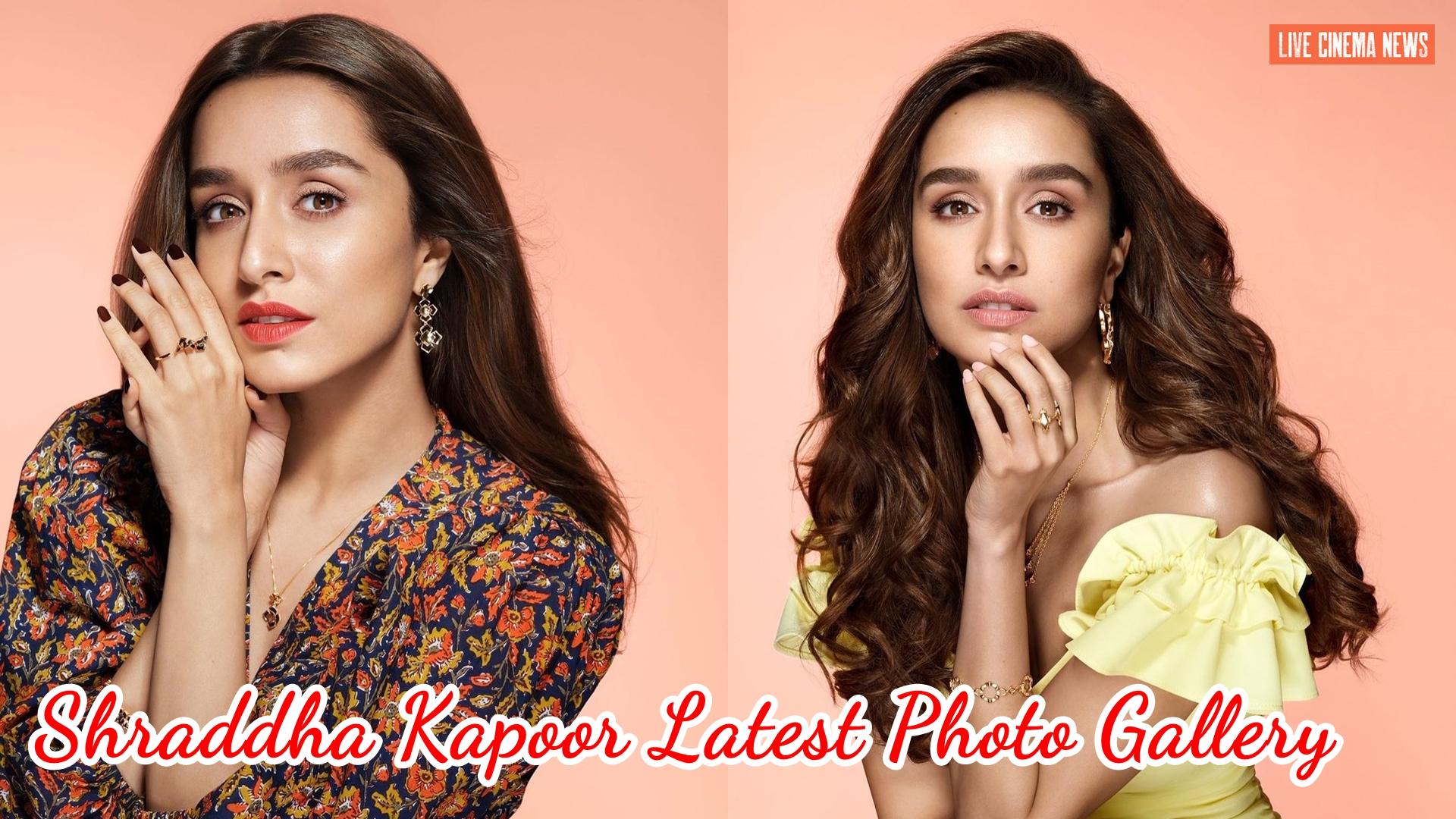 Shraddha Kapoor Latest Photo Gallery